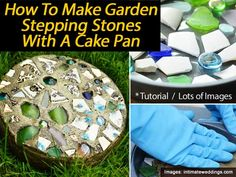 How To Make Garden Stepping Stones With A Cake Pan