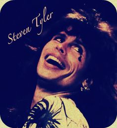 Yes I'm from that time...always loved some Steven Tyler