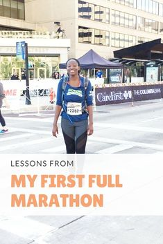 6 lessons i learned from my first full marathon running in the Baltimore running festival.