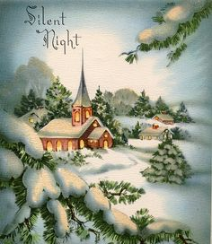 Silent Night, Christmas, and old cards.