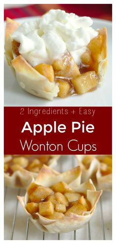 Apple Pie Wonton Cups A quick and easy personal dessert perfect for fall! Crispy wonton cups filled with apple pie filling and topped with whipped cream! Apple Dessert Recipes, Apple Recipes, Easy Desserts, Delicious Desserts, Yummy Food, Recipes Dinner, Potato Recipes, Wonton Wrapper Dessert, Wonton Wrappers