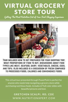 Get the most nutrition out of your food shopping experience with a virtual grocery store tour brought to you by Registered Dietitian, Gretchen Scalpi. Purchase your guide for $5.99
