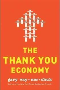 The Thank You Economy by Gary Vaynerchuk #Marketing #Communication #socialmedia #somedk