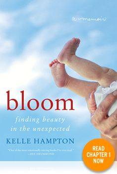 Bloom is an inspiring and heartfelt memoir that celebrates the beauty found in the unexpected, the strength of a mother's love, and the amazing power of perspective. Kelle Hampton interweaves lyrical prose and stunning four-color photography as she recounts the unforgettable story of the first year in the life of her daughter Nella, who has Down syndrome. Poignant and eye-opening, Hampton's Bloom is ultimately about embracing life and really living it. Preview the first chapter and pre-order ...