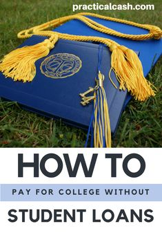 Don't drown in debt and student loans! Tips on paying for college without student loans Grants For College, Financial Aid For College, Saving For College, College Hacks, Scholarships For College, College Life, Apply For Student Loans, Paying Off Student Loans, Student Loan Debt