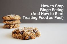 On developing a healtheir attitude about food: Whether you find yourself binging on unhealthy foods often or once every few months, here's how to stop binge eating and how to start treating food as fuel.