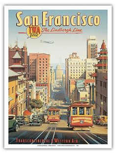 San Francisco  The Lindbergh Line  TWA Transcontinental  Western Air  California Street Cable Cars  Vintage Style Airline Travel Poster by Kerne Erickson  Master Art Print  9in x 12in -- Click image for more details. (This is an affiliate link)