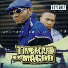 """Timbaland & Magoo - """"Welcome to Our World"""" (1997)"""