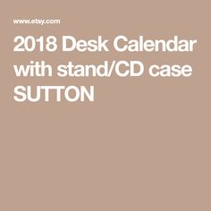 2018 Desk Calendar with stand/CD case SUTTON