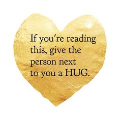PLEASE do this today. Give hugs respect love. Im at a loss  can we at least start with this today?! #SpreadTheLove #Respect #Support