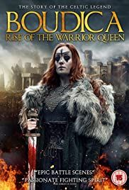 Boudica Rise Of The Warrior Queen Poster Warrior Queen Warrior Queen Poster