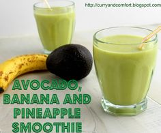 Avocado, Banana and Pineapple Smoothie (Vegan)