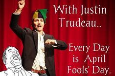 Ok Weather Trudeau Canada, Praying For Our Country, Cognitive Dissonance, O Canada, Western Canada, Justin Trudeau, Pray For Us, Make Sense, White Man