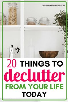 20 things to declutter from your house and life today. Declutter these 20 things from your life to live a happier and healthier lifestyle. I am going to start decluttering my house today! Small Space Organization, Home Organization Hacks, Organizing Your Home, Organizing Ideas, Storage Spaces, Planners, Declutter Your Life, Simple House, Simple Living