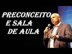 Preconceito e Sala de aula ● Leandro Karnal ● Palestra
