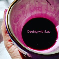 Natural Dyeing, using Lac.
