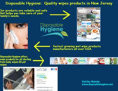 Disposable Hygiene offers wipe products for all starting from baby wipes till pet wipes. Our products come in a variety of specifications, colors and sizes. So bring home our wipe products and use them anytime you want – at home, work or play. They are totally safe and help reduce the adverse impact on the planet.