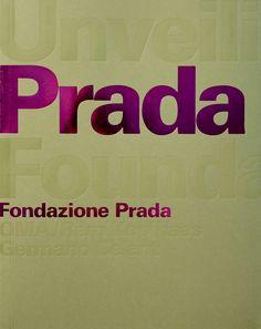 Unveiling The Prada Foundation