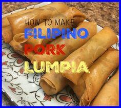 Easy Lumpia Recipe, Lumpia Recipe Filipino, Filipino Recipes, Asian Recipes, Ethnic Recipes, Asian Cooking, Fun Cooking, Cooking Recipes, Filipino Dishes