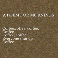 Strong af coffee til I'm shaking in my bones