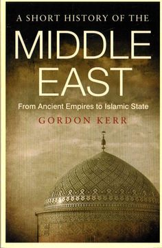 Situated at the crossroads of three continents, the Middle East has confounded the ambition of conquerors and peacemakers alike. Christianity, Judaism and Islam all had their genesis in the region but