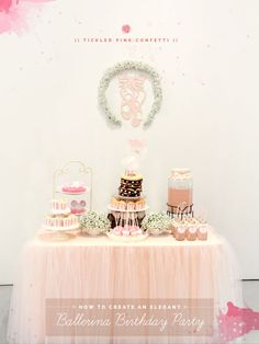 How to Create an Elegant Ballerina Birthday Party