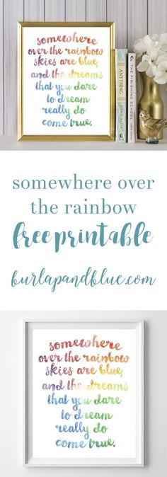 Somewhere Over the Rainbow free watercolor rainbow printable!