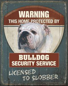 Warning Bulldog Security Service Tin Sign