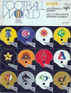 World Football League (WFL) helmets. The Memphis Southmen are shown to have an orange helmet but all other sources show them with a white helmet. American Football League, World Football League, Nfl Football Players, Sports Team Logos, Football Is Life, Sports Art, Football Stuff, Sports Teams, Db Football