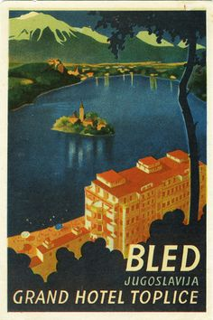 → Artist Unknown poster: Grand Hotel Toplice Bled (Luggage Label)