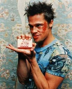 Fight Club= Soap. Never. The. Same.