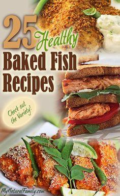 25 Healthy Baked Fish Recipes on MyNaturalFamily.com #fish #recipe