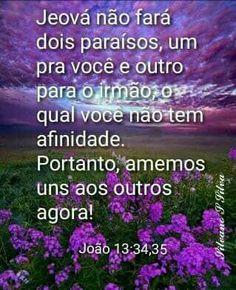 Eu amo Jehovah, Ronaldo, Cute Good Morning Images, Pretty Quotes, Psalms, Verses, Christians, Life, Glow