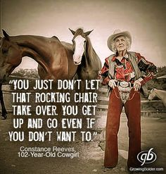 Connie Reeves is a great example of a woman who defied injuries, financial setbacks, and, yes, age, to spend her life doing what kept her young.  Connie was born in Eagles Pass, Texas, September 26,1901. Her grandfather gave her her first horse. She was 5 and, in that gift her destiny unfolded, though she didn't know it at the time. Connie wanted to follow