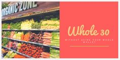 How to #Whole30 With