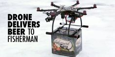 Drone Delivers Beer To Fisherman, FAA Shuts It Down