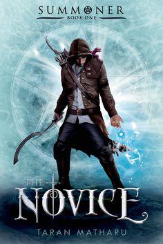 The Novice by Taran Matharu • May 5, 2015 • Feiwel & Friends https://www.goodreads.com/book/show/22718814-the-novice