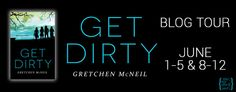 Bookish Lifestyle: Blog Tour: Get Dirty by Gretchen McNeil (Review, G...