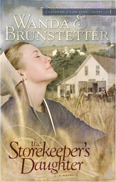 The Storekeeper's Daughter (Daughters of Lancaster County Series #1)