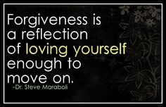 Forgiveness - loving yourself