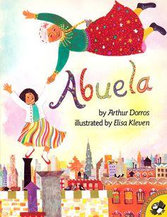 (Picture Book) Abuela, by Arthur Dorros. Books for Bilingual Kids Spanish Phrases, Spanish Language, Dual Language, Spanish Vocabulary, Language Arts, Mighty Girl, Hispanic Heritage Month, Grandparents Day, Children's Literature