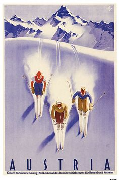 Large Vintage Art DecoTravel or Skiing Poster to Austria. Party Vintage, Vintage Art, Theme Sport, Vintage Ski Posters, Advertising Poster, Grafik Design, Art Deco Design, Illustrations Posters, Poster Prints