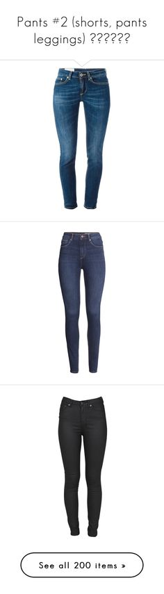 """""""Pants #2 (shorts, pants leggings) 😍✨💖🔥👑😈"""" by superforeverlove1 ❤ liked on Polyvore featuring jeans, pants, blue skinny jeans, skinny leg jeans, dondup, cropped jeans, skinny fit jeans, bottoms, calças and pantalones"""