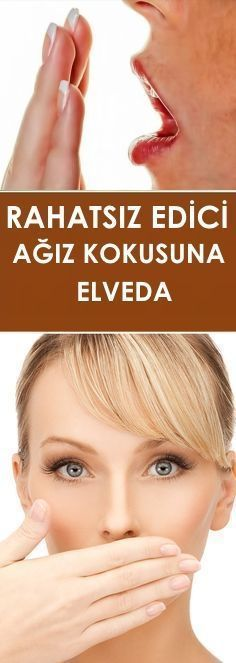 RAHATSIZ EDİCİ AĞIZ KOKUSUNA ELVADA