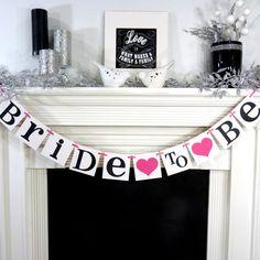 Bridal Shower Banner / Bridal Shower Decorations / Bride To Be Banner / Wedding Garland / Bachelorette Party / Sign / Wedding Decorations on Etsy, $20.00