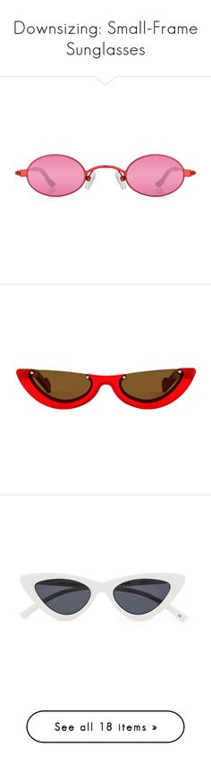 """Downsizing: Small-Frame Sunglasses"" by polyvore-editorial ❤ liked on Polyvore featuring sunglasses, accessories, eyewear, uv protection sunglasses, red eyewear, stainless steel glasses, lens glasses, red lens glasses, glasses and red"