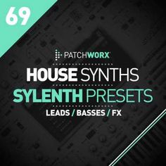 House Synths For SYLENTH1 FXB FXP WAV MiDi-DISCOVER, Tropical House, Tech House, Future House, Deep House, Bass House, Magesy.be