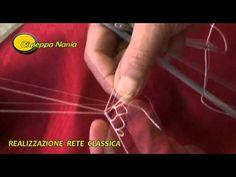 ▶ Realizzazione rete classica - YouTube Needle Lace, Needle And Thread, Flower Embroidery Designs, Embroidery Stitches, Red Malla, Net Making, Hairpin Lace, Net Bag, Lacemaking