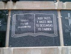 Humor funerario.Lápidas,tumbas y epitafios curiosos.