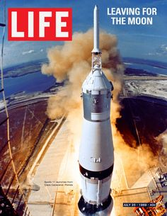 Life Magazine Cover Copyright 1969 Leaving For The Moon - Mad Men Art: The 1891-1970 Vintage Advertisement Art Collection